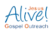 Jesus Alive Gospel Outreach
